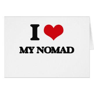 I Love My Nomad Card