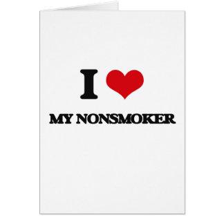 I Love My Nonsmoker Cards
