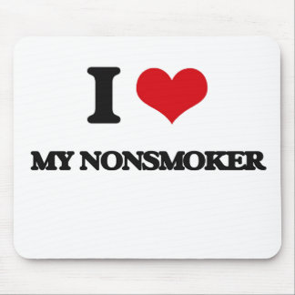 I Love My Nonsmoker Mouse Pad