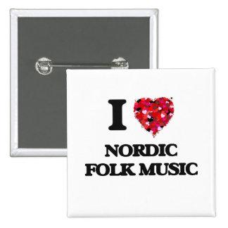 I Love My NORDIC FOLK MUSIC 2 Inch Square Button