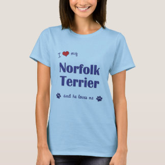 I Love My Norfolk Terrier (Male Dog) T-Shirt