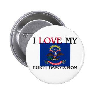 I Love My North Dakota Mom Pinback Button