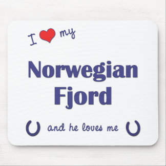I Love My Norwegian Fjord (Male Horse) Mouse Pad