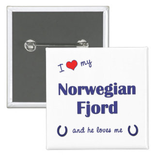 I Love My Norwegian Fjord (Male Horse) Pin