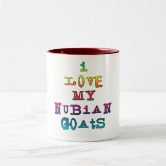 I Love My Nubian Goats Two-Tone Coffee Mug