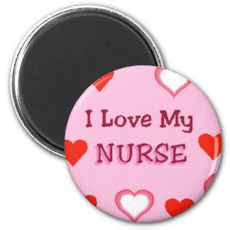 I Love My Nurse 2 Inch Round Magnet
