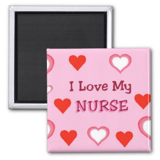 I Love My Nurse 2 Inch Square Magnet