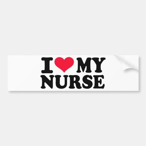 I love my Nurse Car Bumper Sticker