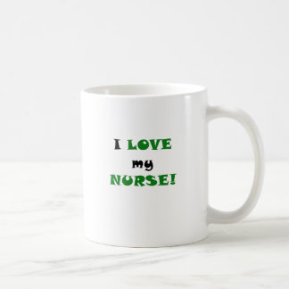 I Love my Nurse Coffee Mug