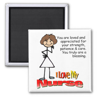 I Love My Nurse Magnet
