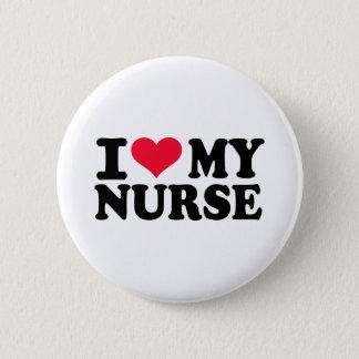I love my Nurse Pinback Button
