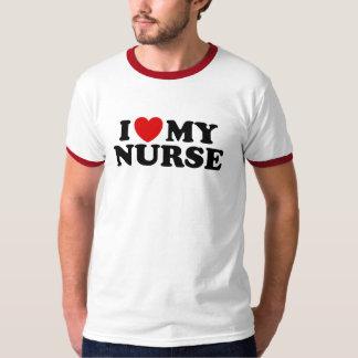 I Love My Nurse T-Shirt