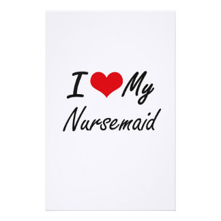 I love my Nursemaid Stationery