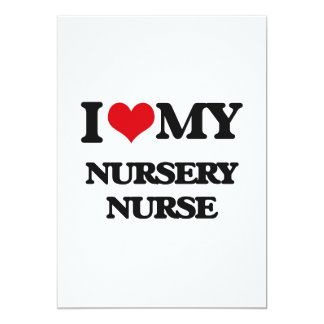 I love my Nursery Nurse Card