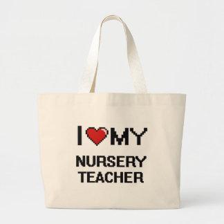 I love my Nursery Teacher Jumbo Tote Bag