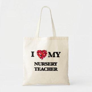 I love my Nursery Teacher Budget Tote Bag