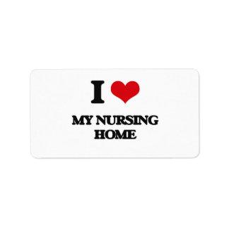 I Love My Nursing Home Custom Address Label