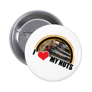 I Love My Nuts Button
