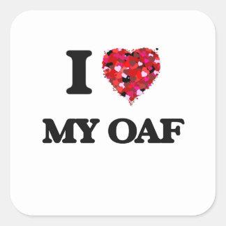 I Love My Oaf Square Sticker