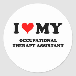 I Love My Occupational Therapy Assistant Round Sticker