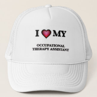 I love my Occupational Therapy Assistant Trucker Hat