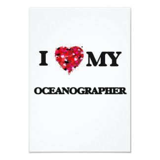 I love my Oceanographer 3.5x5 Paper Invitation Card