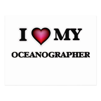 I love my Oceanographer Postcard