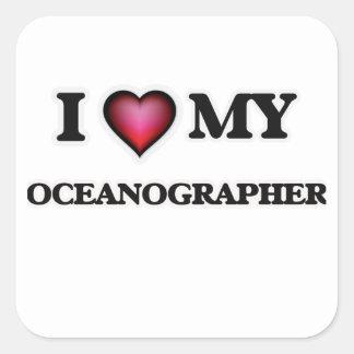 I love my Oceanographer Square Sticker