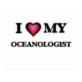 I love my Oceanologist Postcard