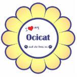 I Love My Ocicat (Female Cat) Photo Cut Outs