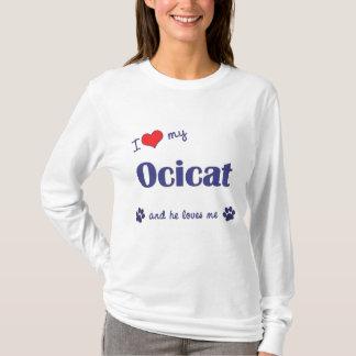 I Love My Ocicat (Male Cat) T-Shirt