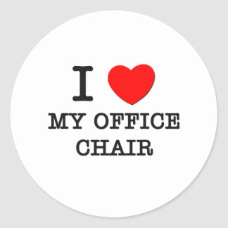 I Love My Office Chair Round Stickers