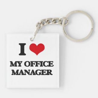 I Love My Office Manager Square Acrylic Keychain