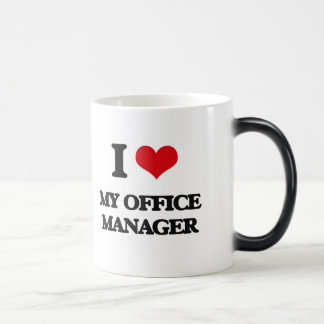 I Love My Office Manager Mugs