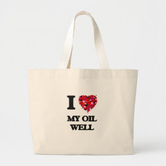 I Love My Oil Well Jumbo Tote Bag