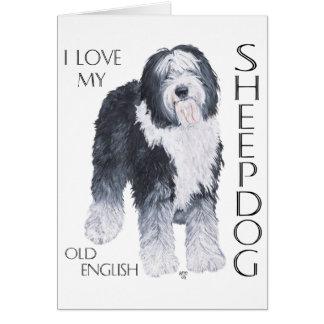 I Love My Old English Sheepdog Card