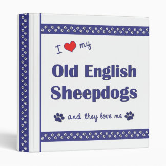 I Love My Old English Sheepdogs (Multiple Dogs) Binder