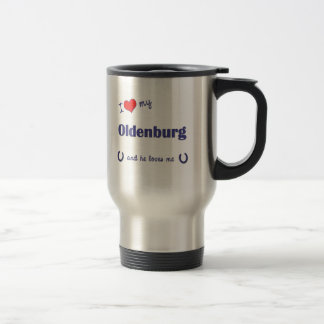 I Love My Oldenburg (Male Horse) Travel Mug
