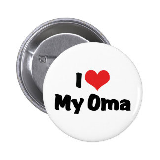 I Love My Oma Button