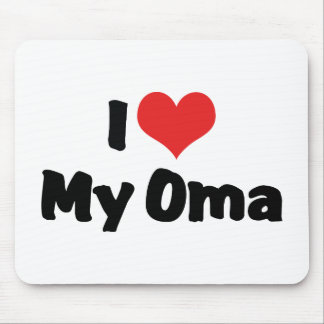 I Love My Oma Mouse Pad