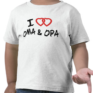 I Love My Oma & Opa T-Shirt T Shirts