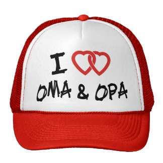 I Love My Oma & Opa Trucker Hat