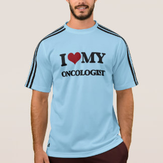 I love my Oncologist T-shirts