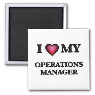 I love my Operations Manager Magnet