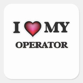 I love my Operator Square Sticker