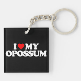 I LOVE MY OPOSSUM Double-Sided SQUARE ACRYLIC KEYCHAIN