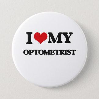 I love my Optometrist Pinback Button