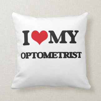 I love my Optometrist Throw Pillow