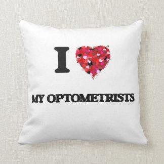 I Love My Optometrists Pillows