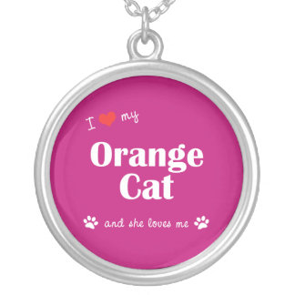 I Love My Orange Cat (Female Cat) Round Pendant Necklace
